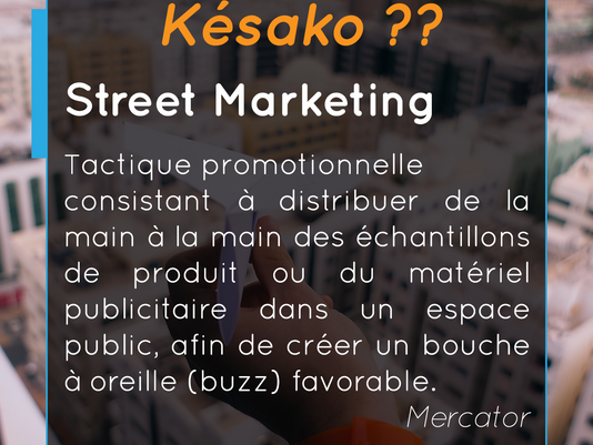Késako ?? Le Street Marketing
