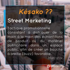 késako définition street marketing maracom mercator