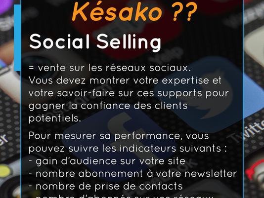 Késako, le social selling