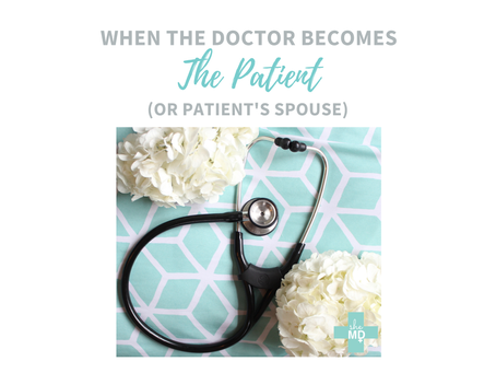 When the Doctor Becomes the Patient - And The Doctor is Your Spouse & Business Partner