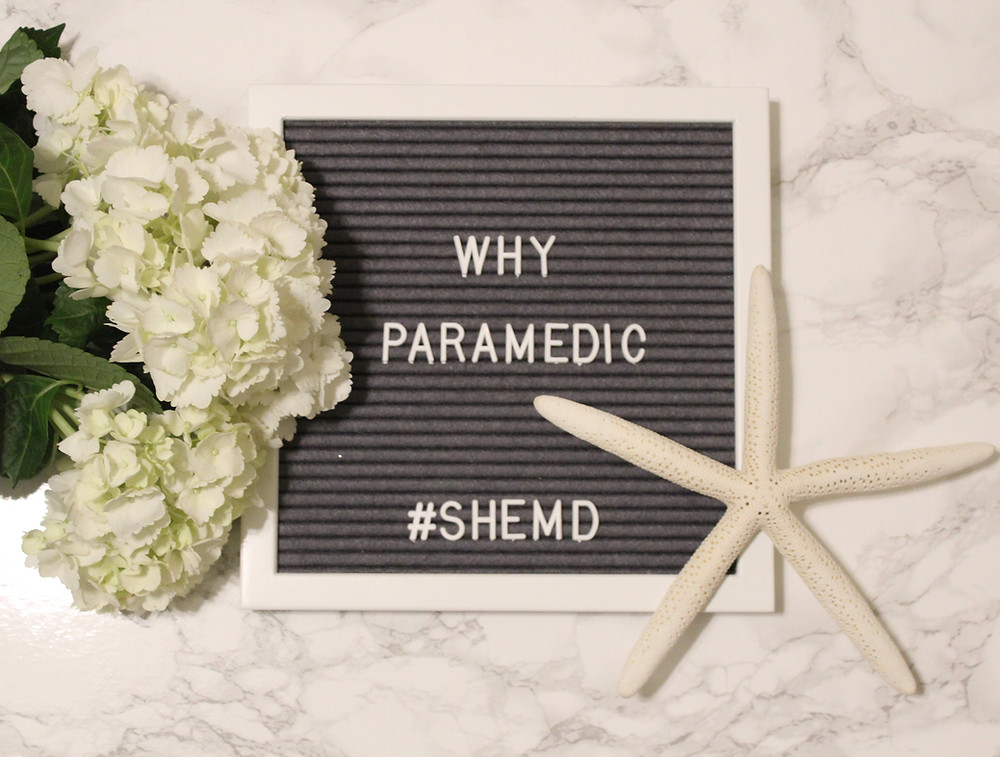 Why Paramedic SheMD Series
