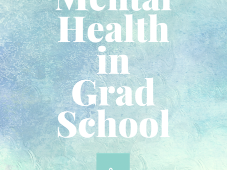 Mental Health in Graduate School