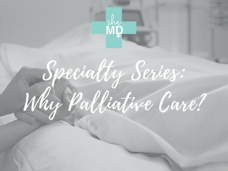 Why Palliative Care?