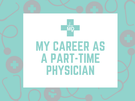 My Career as a Part-Time Physician