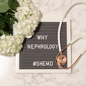 Why Nephrology?