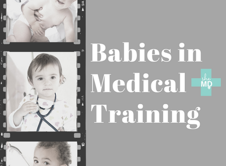 Babies in Medical Training