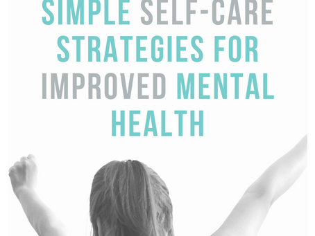 Simple Self-Care Strategies for Improved Mental Health