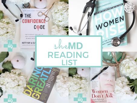 SheMD Reading List