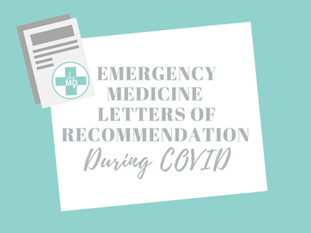 Emergency Medicine Letters of Recommendation during COVID