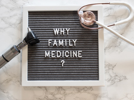 Why Family Medicine?