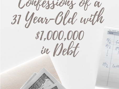 Confessions of a 31 Year-Old Doctor with 1 Million in Debt