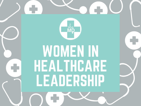 Why We Need More Women in Healthcare Leadership