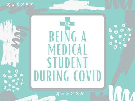 Being a Medical Student During COVID