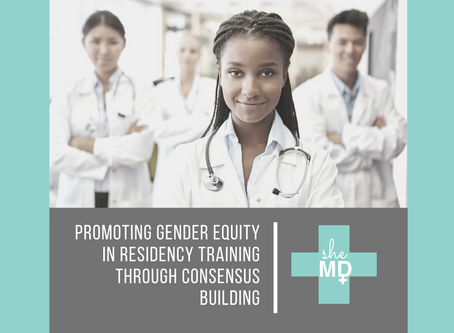 Promoting Gender Equity  in Residency Training through Consensus Building