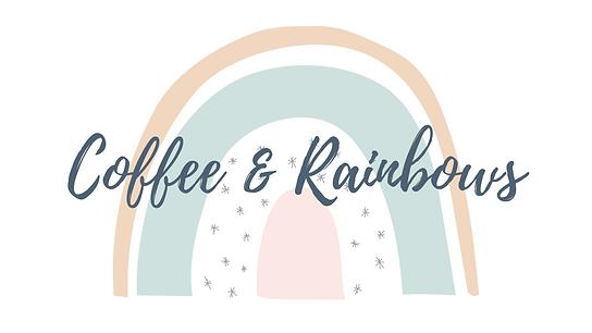 Coffee & Rainbows (1).png