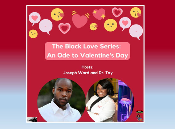 The Black Love Series: An Ode to Valentine's Day