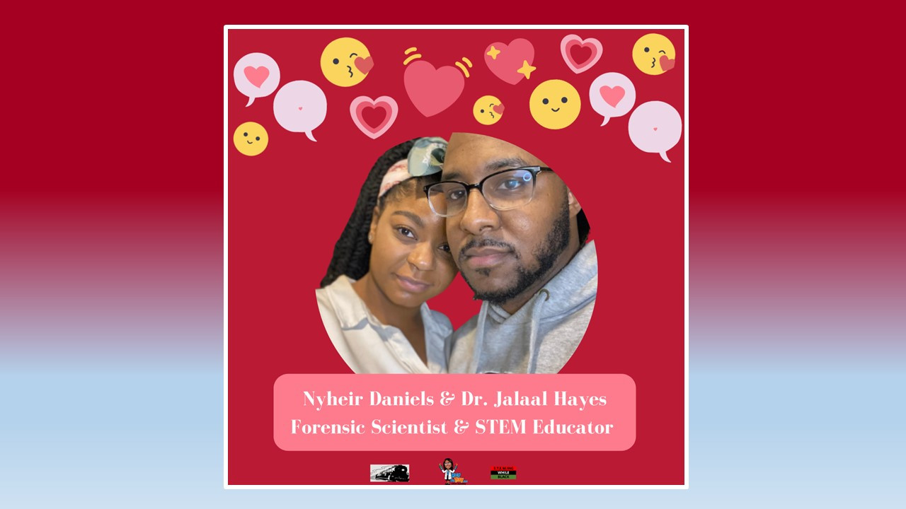 Nyheir Daniels & Dr. Jalaal Hayes