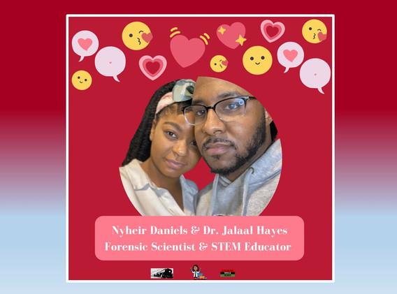 Nyheir Daniels & Dr. Jalaal Hayes
