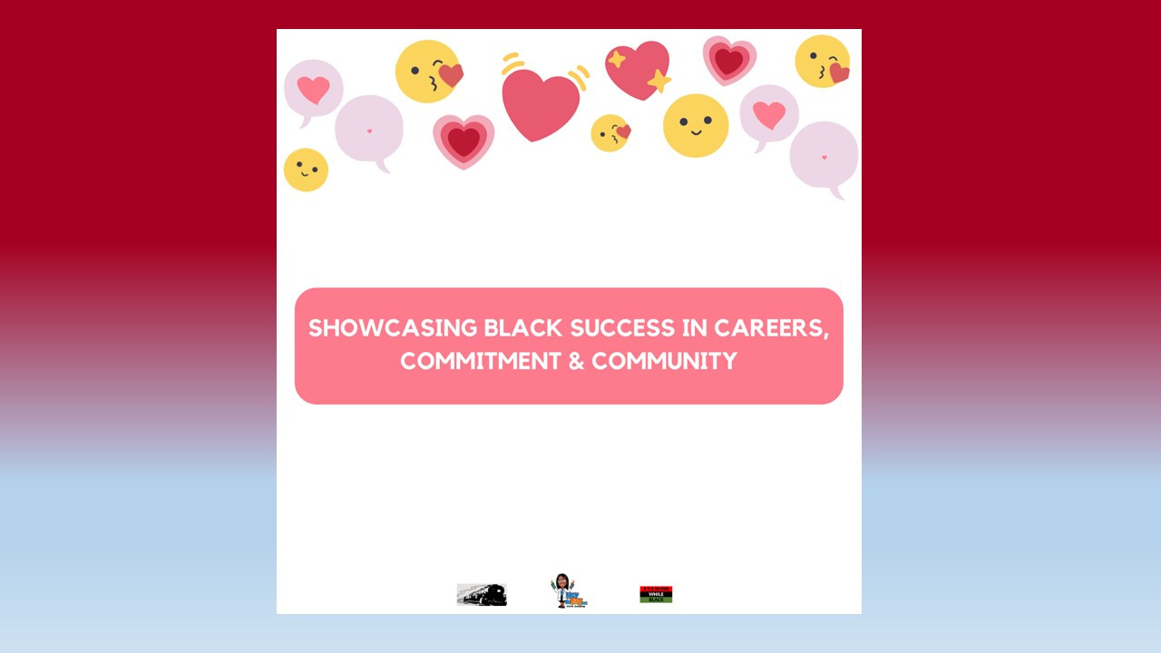 Showcasing Black Success In Careers, Commitment & Community