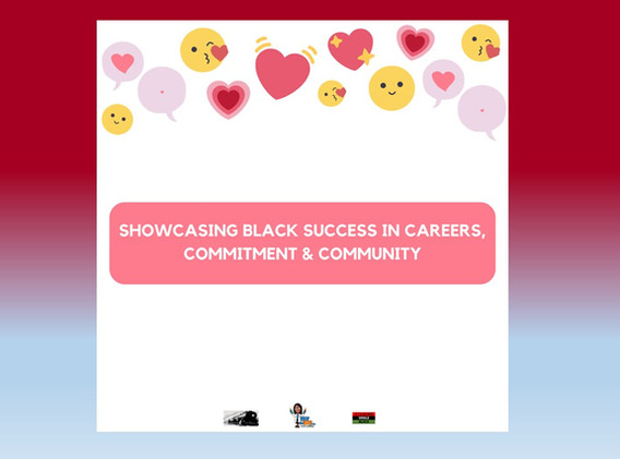Showcasing Black Success In Careers, Commitment & Community