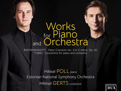 Works for Piano and Orchestra. Eesti Riiklik Sümfooniaorkester, Mihhail Gerts, Mihkel Poll