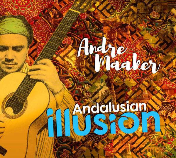 Andalusian Illusion. Andre Maaker / Music Maker