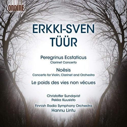 Erkki-Sven Tüür. Christoffer Sundqist, Pekka Kuusisto, Finnish Radio Symphony Orchestra, Hannu Lintu