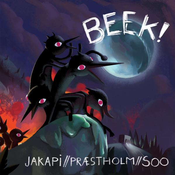 Beek! Jakapi/Præstholm/Soo / Improtest Records