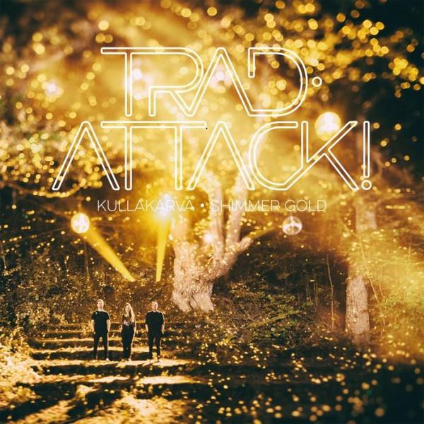 Kullakarva. Trad.Attack! / Trad.Attack!