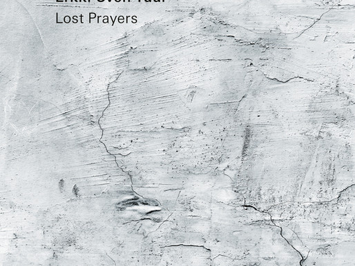 Erkki-Sven Tüür. Lost Prayers / ECM
