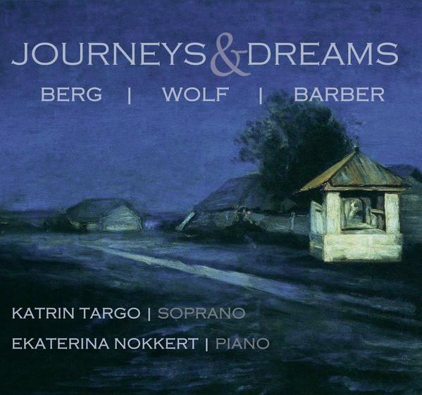 Journeys & Dreams. Katrin Targo, Ekaterina Nokkert / Marinengrau Records