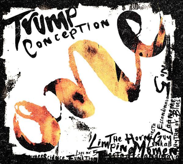 One. Trump Conception / Trumbi Muusika OÜ