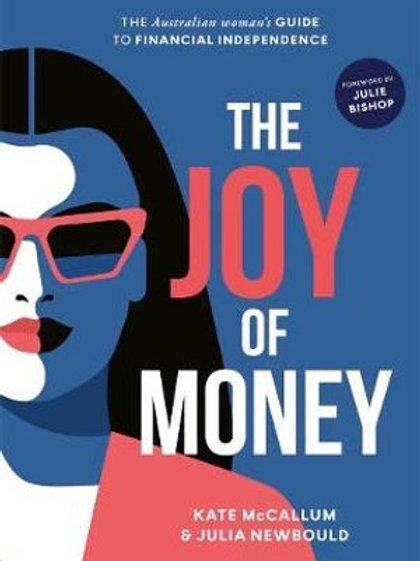 The Joy Of Money by Kate McCallum & Julia Newbould