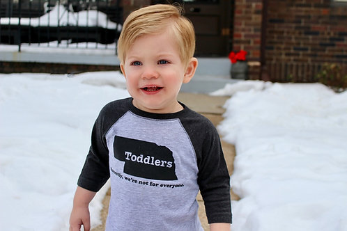 'Toddlers: Honestly, we're not for everyone' Baseball Tee