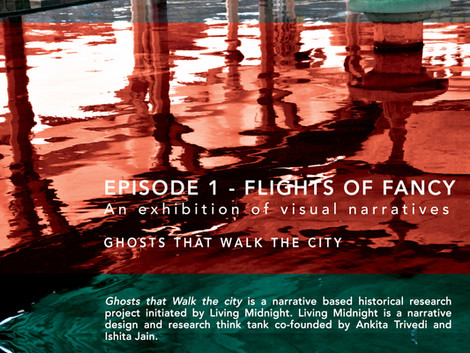 Ghosts that Walk the city /  Alternate histories, visual narratives