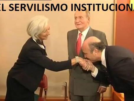 El Servilismo Gubernamental, base del Corporativismo Institucional. (Parte 12)