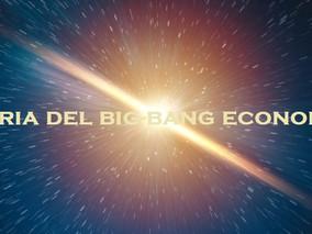La Macroeconomia Circular y la Teoría del BIG-BANG Económico (Parte 17)