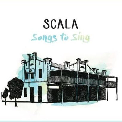 Songs To Sing - SCALA Compliation CD (2017)