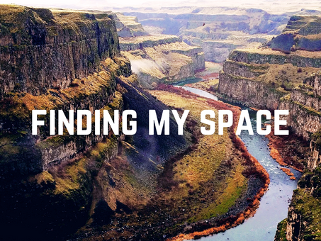 Finding my space