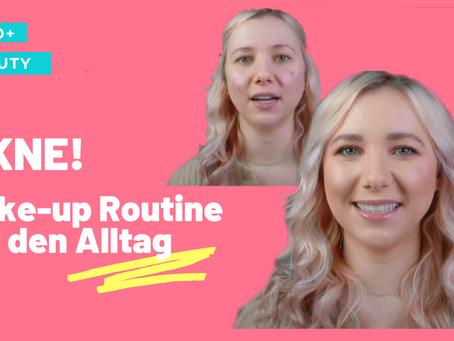 Make-up Routine bei Akne. Meine Tages-Make-up Anleitung. Das Tutorial 4 u!