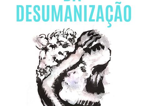 Da desumanização