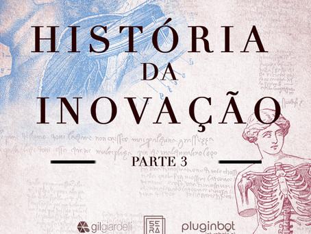 A História da Inovação: Medicina