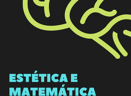 Estética e matemática: a manifestação da subjetividade nas ciências exatas