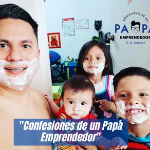 Confesiones de un Papá Emprendedor