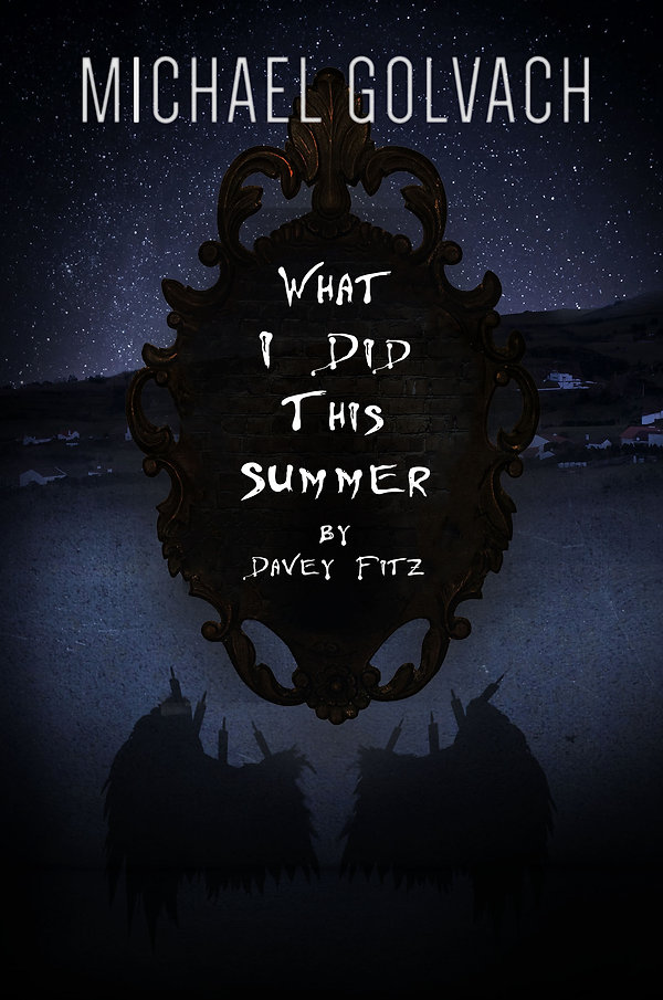 What I Did This Summer by Davey Fitz Art