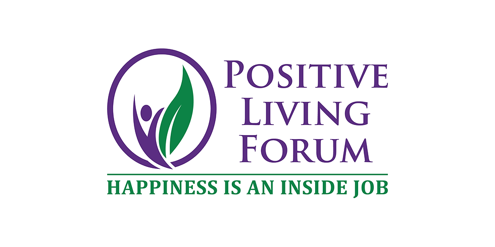 The Positive Living Forum at Sticks and Stones