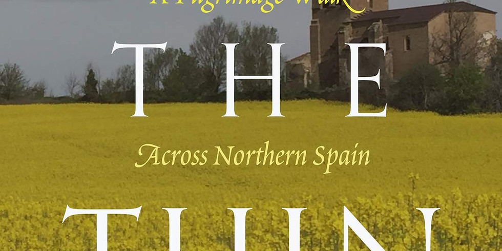"""Into The Thin"" A  Pilgimage along the Camino"