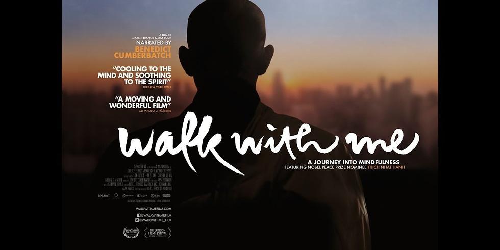 Movie Night: Walk With Me featuring Tich Nhat Hahn