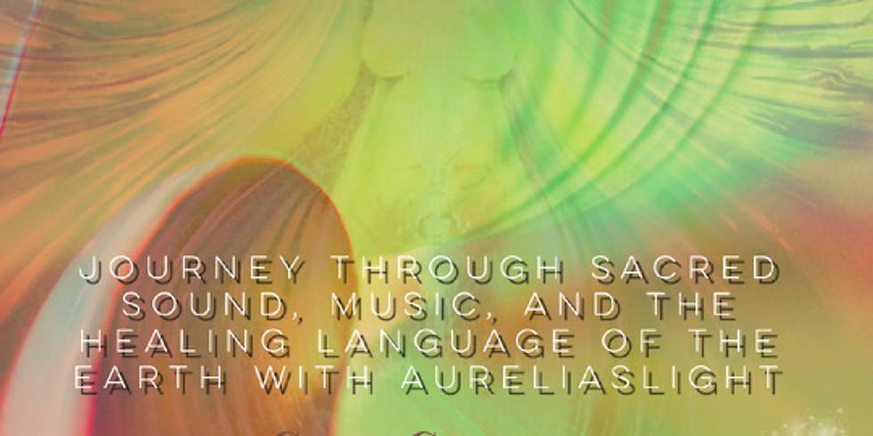 Aureliaslight - Sacred Sound Journey