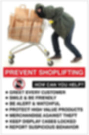 Prevent Shoplifting Shoplifting Prevention Awareness Poster 1 Premium Poster Card Stock 11 x 17 This thick stock has a classic, elegant glossy finish with a professional look – perfect for promoting your loss prevention awareness program. ​